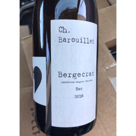 Château Barouillet Bergerac blanc Bergecrac 2016
