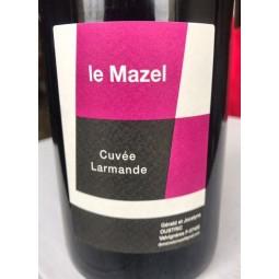 Domaine du Mazel Vin de France Larmande 2015