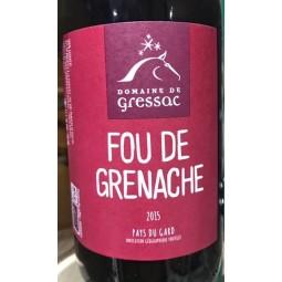 Domaine de Gressac IGP Pays du Gard Fou de Grenache 2015