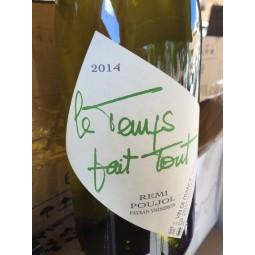 Rémi Poujol Vin de France blanc Le Temps Fait Tout 2015