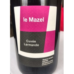 Domaine du Mazel Vin de France Larmande 2015