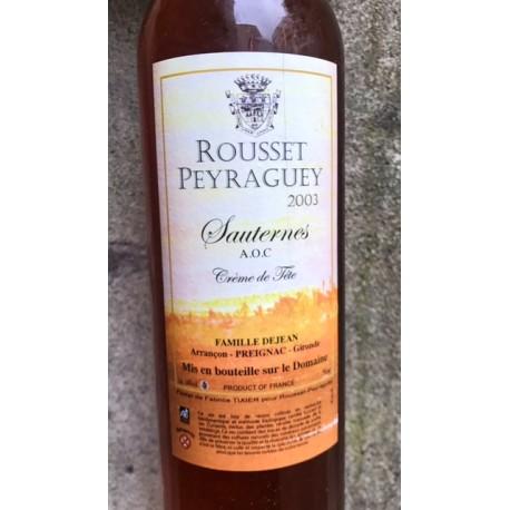 Château Rousset-Peyraguey Sauternes Expression 2003