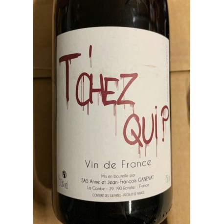 Anne & Jean-François Ganevat Vin de France Tchez Qui 2017