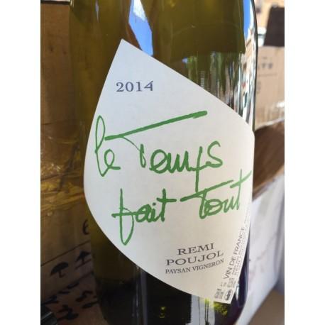 Rémi Poujol Vin de France blanc Le Temps Fait Tout 2013