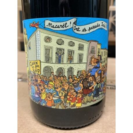 Domaine Bories Jefferies Vin de France rouge Macarèl! Ont es passada Iris? 2017
