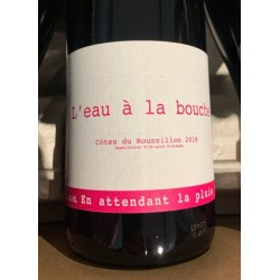 Domaine du Possible Côtes du Roussillon L'Eau à la Bouche 2018
