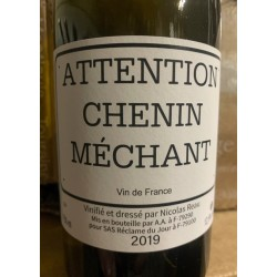 Nicolas Reau Vin de France blanc Attention Chenin Méchant 2015
