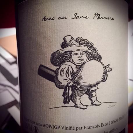 François Ecot L'Insolent Négoce Vin de France rouge Avec ou Sans Mercure 2014