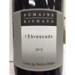 Domaine Richaud Côtes du Rhône-Villages Cairanne L'Ebrescade 2012